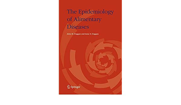 The Epidemiology of Alimentary Diseases