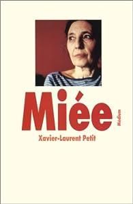 Miée par Xavier-Laurent Petit