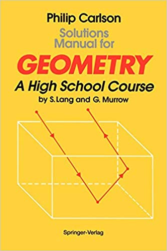 Solutions Manual for Geometry: A High School Course: Philip