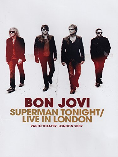 BON JOVI - Superman Tonight - Live In London