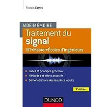 Aide-mémoire - Traitement du signal - 3e éd. (Sciences et Techniques) (French Edition)