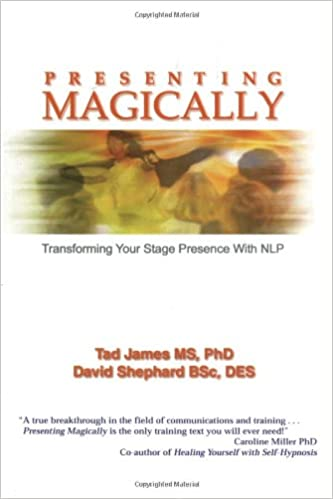 hardback Transforming Your Stage Presence with NLP Presenting Magically