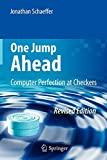 One Jump Ahead: Computer Perfection at Checkers by Jonathan Schaeffer Picture