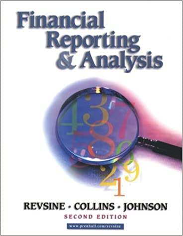 Financial reporting and analysis 2nd edition lawrence revsine financial reporting and analysis 2nd edition 2nd edition fandeluxe Images