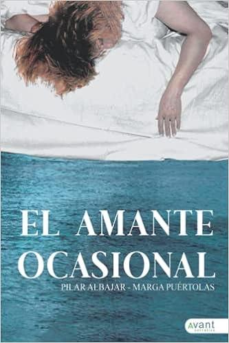 El amante ocasional de Pilar Albajar