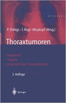 Thoraxtumoren: Diagnostik - Staging - gegenwärtiges Therapiekonzept