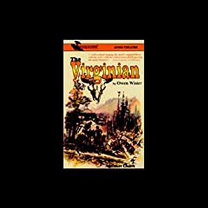 The Virginian (Dramatized) Audiobook