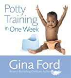 img - for Potty Training In One Week by Gina Ford (2006-05-23) book / textbook / text book