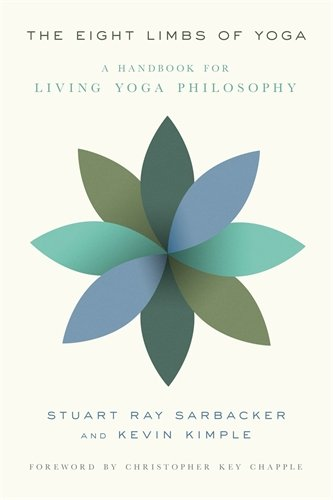 The Eight Limbs of Yoga: A Handbook for Living Yoga Philosophy