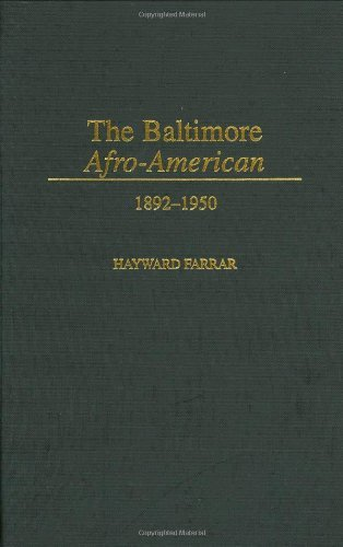 Download The Baltimore Afro-American: 1892-1950 (Contributions in Afro-American and African Studies) Pdf