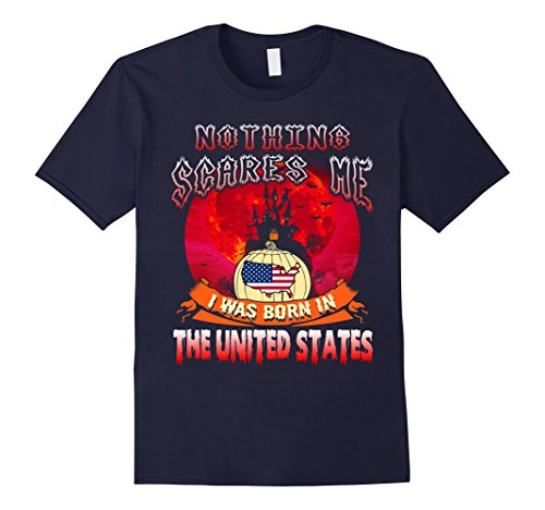 Mens Nothing Scares Me I Was Born In The United States Halloween 2XL (United States Halloween Costumes)