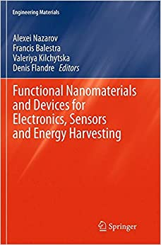 Book Functional Nanomaterials and Devices for Electronics, Sensors and Energy Harvesting (Engineering Materials)