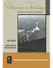 Pathways in Theology: Ecumenical, African and Reformed