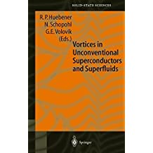 Vortices in Unconventional Superconductors and Superfluids (Springer Series in Solid-State Sciences)