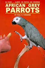 African Grey Parrots by Paul R. Paradise (1989-11-30) Hardcover