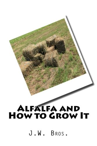 Download Alfalfa and How to Grow It pdf epub