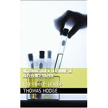 Introduction à la chimie de référence rapide: Première partie (French Edition)