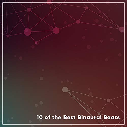 10 of the Best Binaural Beats: Demonstrations (Best White Noise For Working)