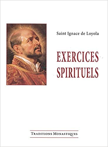 Exercices Spirituels 9782878100501 Amazon Com Books