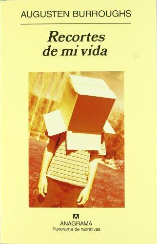 Recortes De Mi Vida - Burroughs, Augusten