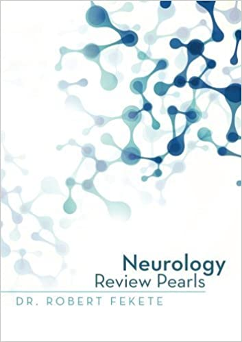 Neurology Review Pearls by Dr. Robert Fekete (2014-09-26)