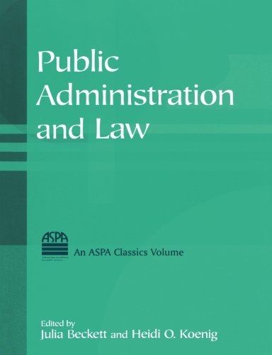 Public Administration and Law (ASPA Classics)