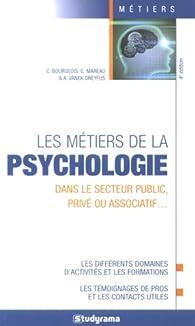 Les métiers de la psychologie par Charlotte Bourgeois