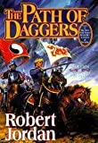 Download Path of Daggers 1ST Edition Wheel of Time 08 Edition in PDF ePUB Free Online