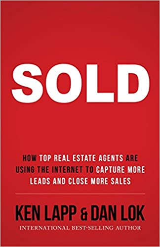 Download online SOLD: How Top Real Estate Agents Are Using The Internet To Capture More Leads And Close More Sales PDF, azw (Kindle)