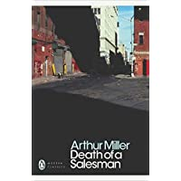 Death Of A Salesman: Certain Private Conversations In Two Acts & A Requiem