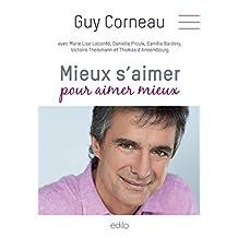 Mieux s'aimer pour aimer mieux (French Edition)