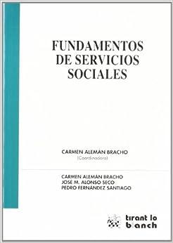 Book's Cover of Fundamentos de Servicios Sociales (Español) Tapa blanda – 1 septiembre 2010