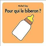 """Afficher """"Pour qui le biberon ?"""""""