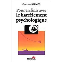 POUR EN FINIR AVEC LE HARCÈLEMENT PSYCHOLOGIQUE