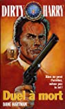 Duel a mort -dirty harry 1- par Meyers