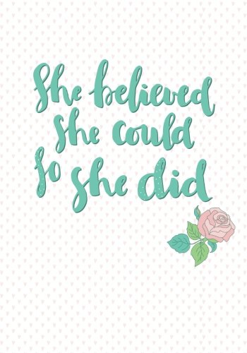 Download She Believed She Could So She Did: A Journal Containing Popular Bible Verses (KJV) ebook