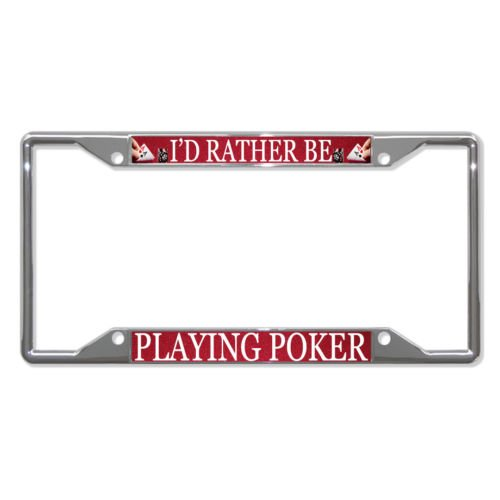ID RATHER BE PLAYING POKER Metal License Plate Frame Tag Holder Four Holes PREMIUM Men Women Car garadge decor Carbon Poker