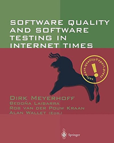 Software Quality and Software Testing in Internet Times (High-tech Software Quality Management) by Springer