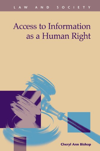 Access to Information As a Human Right (Law and Society)
