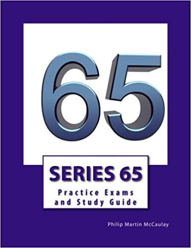 Amazon series 65 practice exams and study guide ebook philip amazon series 65 practice exams and study guide ebook philip martin mccaulay kindle store fandeluxe Image collections