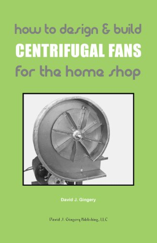 How To Design & Build Centrifugal Fans