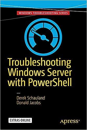Troubleshooting Windows Server with PowerShell: Derek