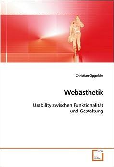 Book Webästhetik: Usability zwischen Funktionalität und Gestaltung (German Edition)