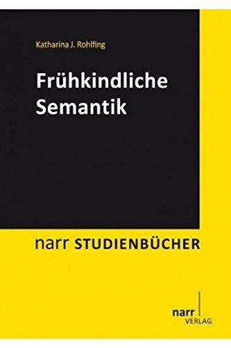 Frühkindliche Semantik (Narr Studienbücher)