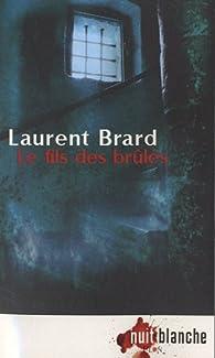 Le fils des brûlés par Laurent Brard