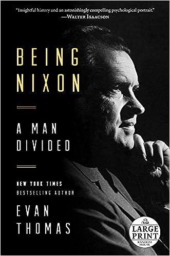 Livres à télécharger pour ipod gratuit Being Nixon: A Man Divided (Random House Large Print) 0804194963 in French PDF RTF DJVU by Evan Thomas