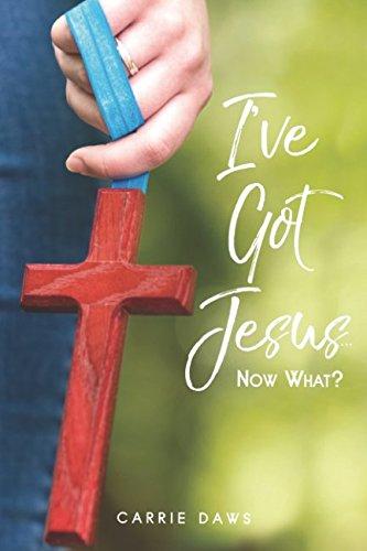 Download I've Got Jesus ... Now What? ebook