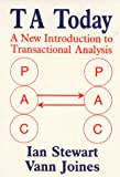 TA Today : A New Introduction to Transactional Analysis
