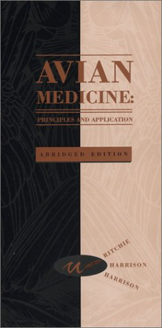 Avian Medicine: Principles and Application [ABRIDGED] by Brand: Wingers Pub