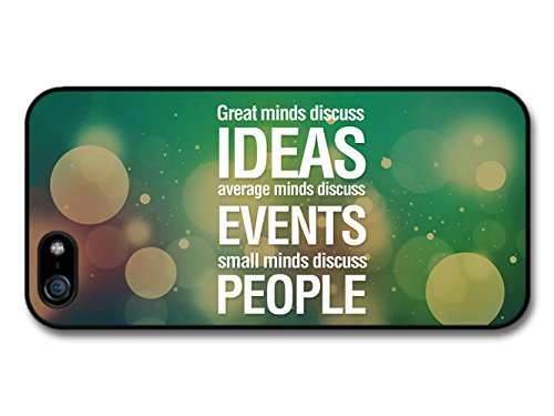 Great Minds Discuss Ideas Average Minds Discuss Events Life Inspirational Quote coque pour iPhone 5 5S